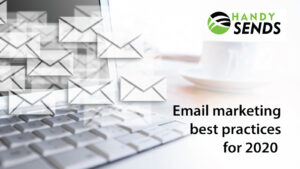 Email marketing best practices for 2020