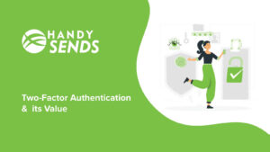 Two Factor Authentication and its Value