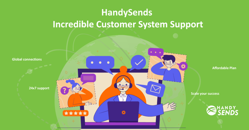 HandySends Incredible Customer System Support