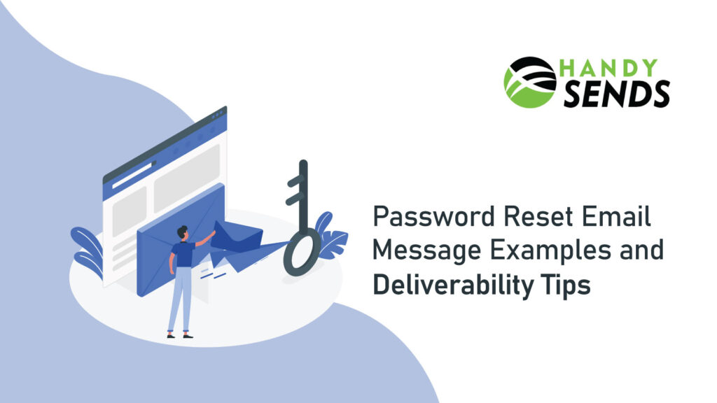 Password Reset Email Message Examples & Deliverability Tips