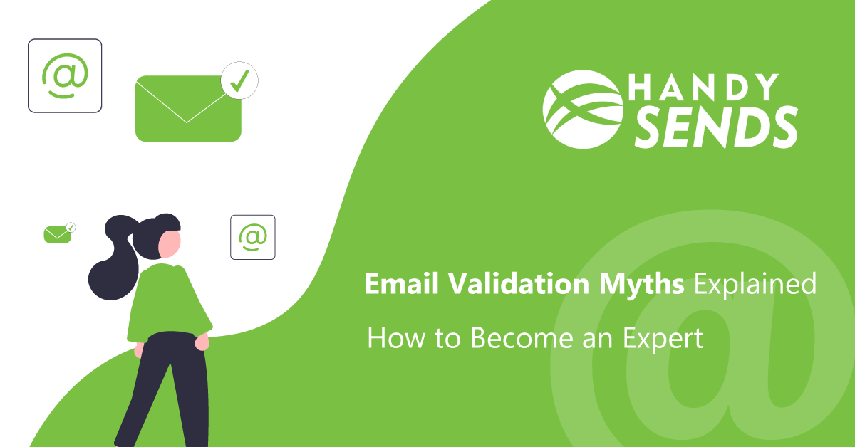 Email Validation Myths Explained, How to Become an Expert