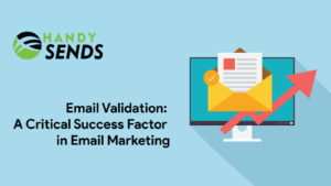 Email Validation: A Critical Success Factor in Email Marketing