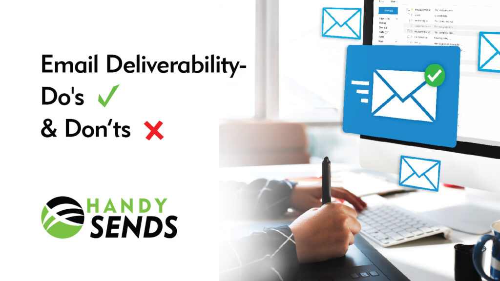 Email deliverability Do's and Don'ts
