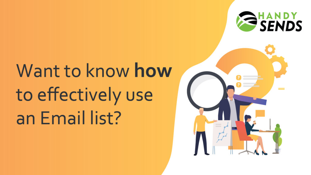 5 Effective ways to use Email List for Better Engagement