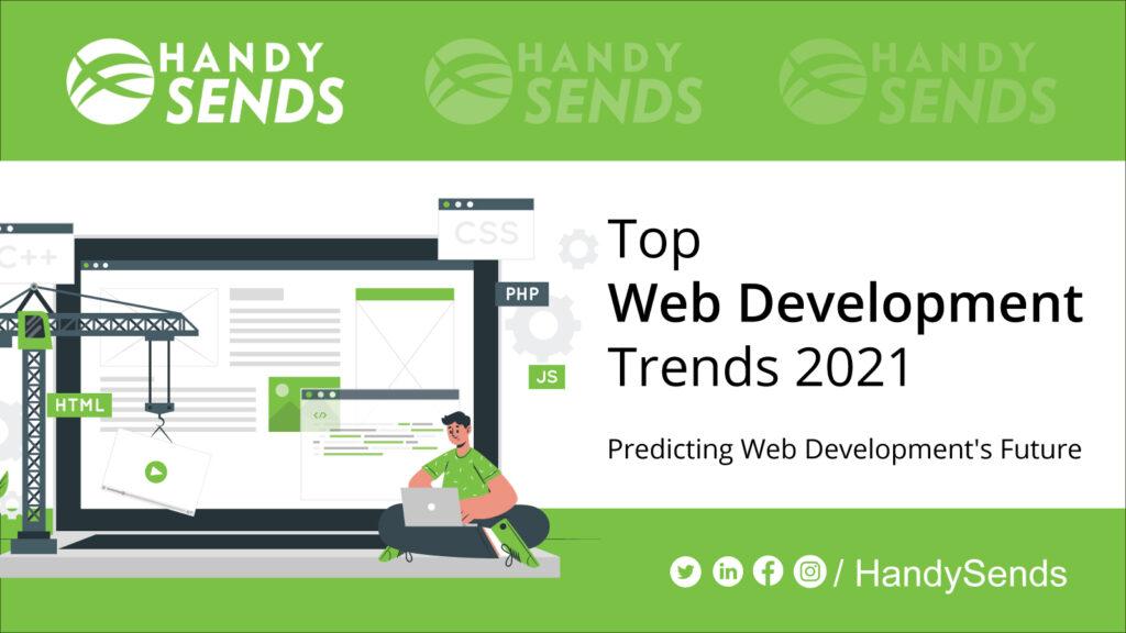 Top Website Development Trends 2021: Predicting Web Development's Future