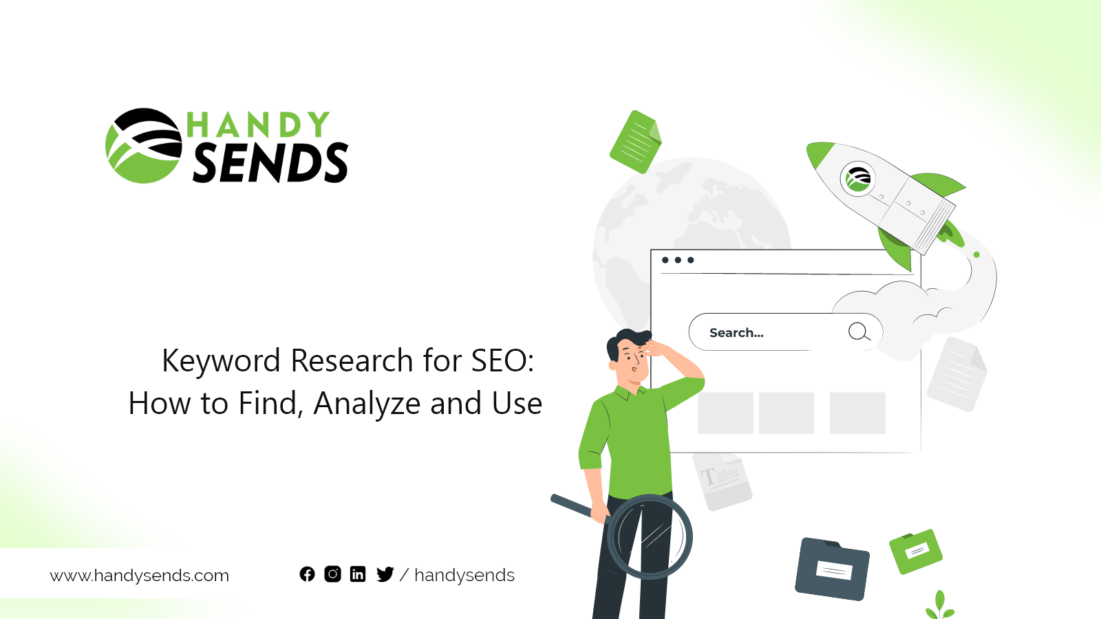Keyword Research for SEO: How to Find, Analyze and Use