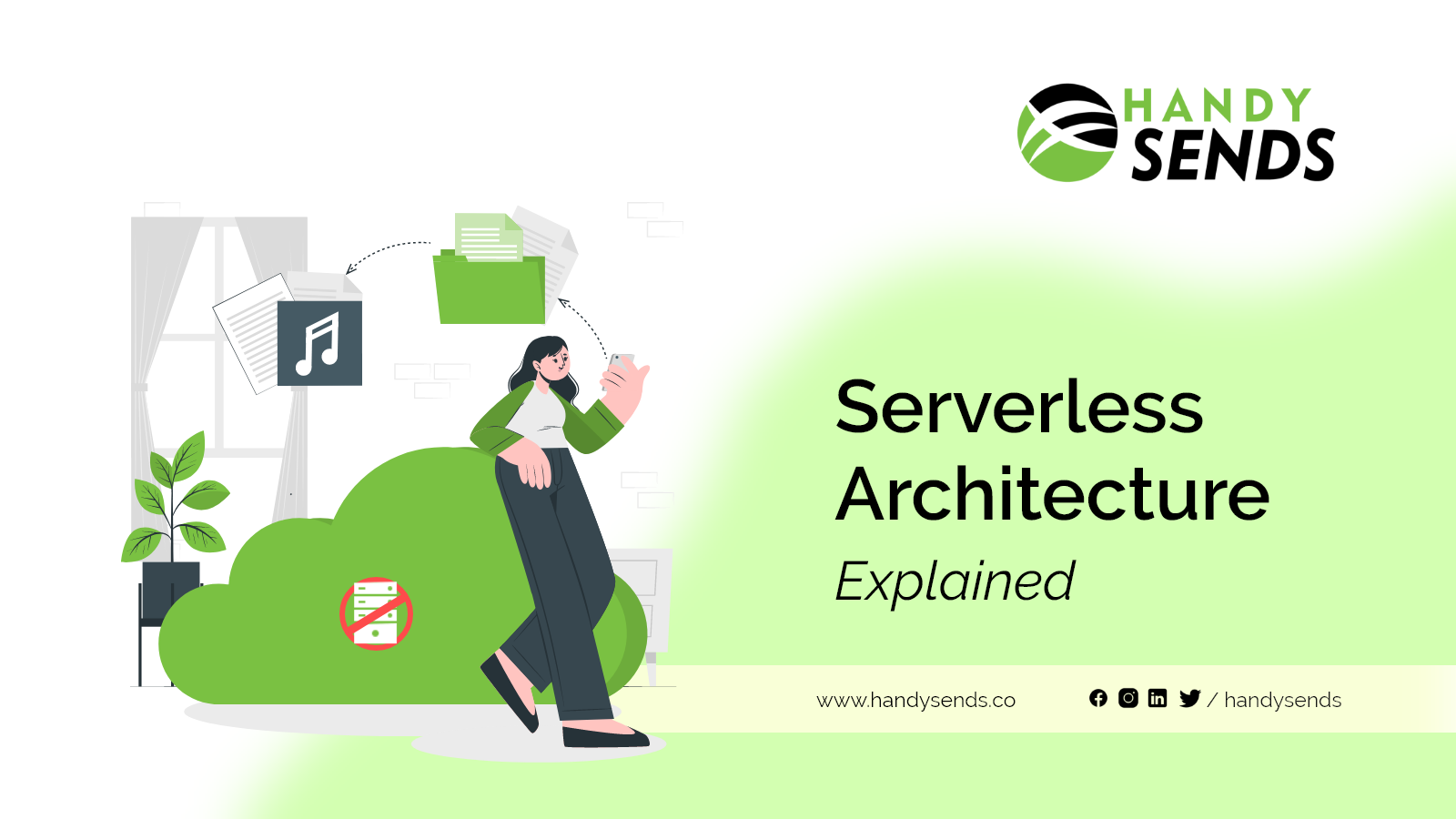 Serverless Architecture Explained