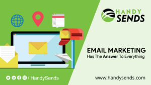 Email Marketing Has The Answer To Everything