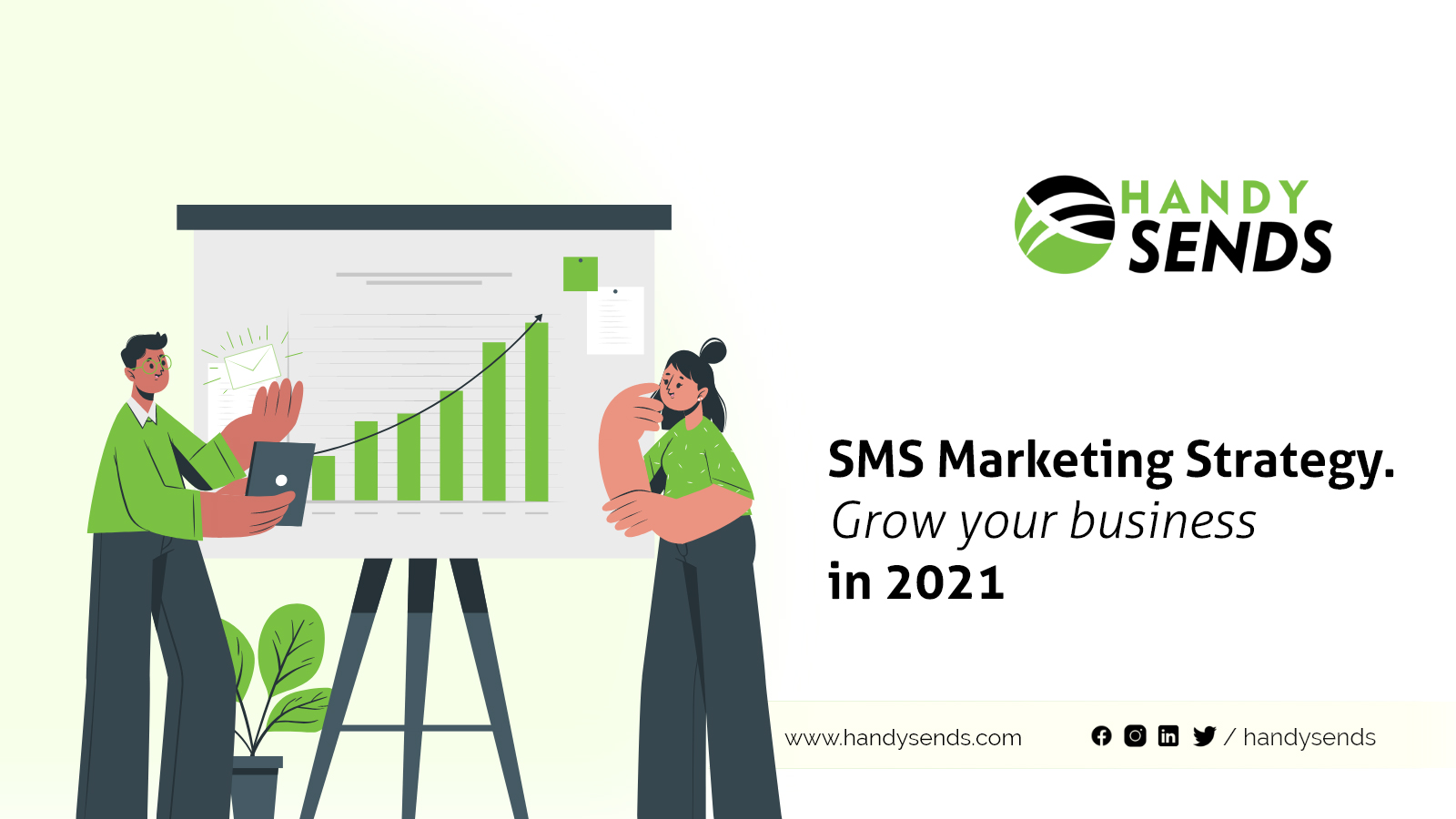 SMS Marketing Strategy: Grow your business in 2021
